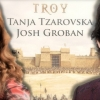TROY'S VOICES: ARCHIVAL INTERVIEWS WITH JOSH GROBAN AND TANJA TZAROVSKA