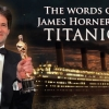 THE WORDS OF JAMES HORNER #3: TITANIC