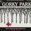 NOUVELLE EDITION POUR GORKY PARK (1983)