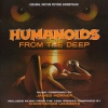 NOUVELLE EDITION POUR HUMANOIDS FROM THE DEEP