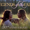 THEY TALK ABOUT LEGENDS OF THE FALL