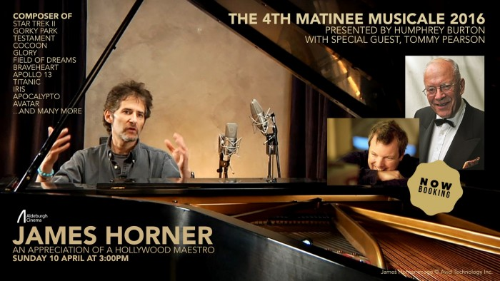 ALDEBURGH CINEMA'S MATINEE MUSICALES TO REMEMBER JAMES HORNER