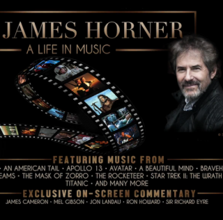 TWO NEW DATES FOR JAMES HORNER: A LIFE IN MUSIC