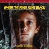 WHERE THE RIVER RUNS BLACK RE-RELEASED