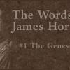 THE WORDS OF JAMES HORNER #1: THE GENESIS